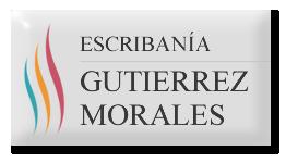Escribanía Gutierrez Morales